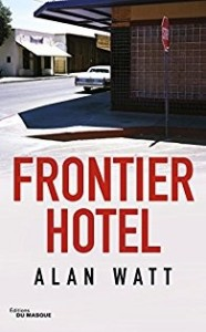 Alan Watt : Frontier Hotel