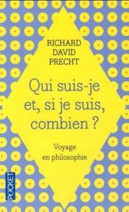 Richard David Precht : Qui suis-je et, si je suis, combien?
