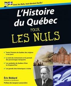 Éric Bédard : Histoire du Québec pour les nuls