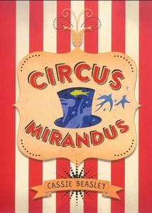 Cassie Beasley : Circus mirandus