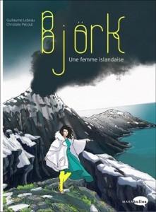 Guillaume Lebeau : Björk : une femme islandaise