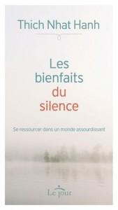 Thich Nhat Hanh : Les bienfaits du silence