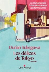 Durian Sukegawa : Les Délices de Tokyo