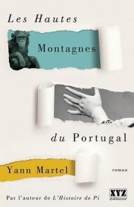 Yann Martel : Les Hautes montagnes du Portugal