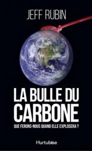 Jeff Rubin : La bulle du carbone