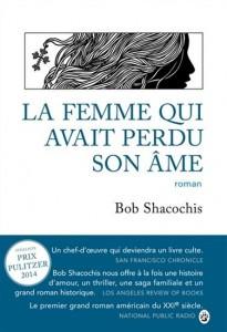Bob Shacochis : La femme qui avait perdu son âme