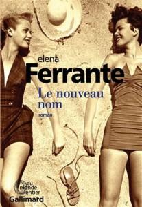 Elena Ferrante : Le nouveau nom