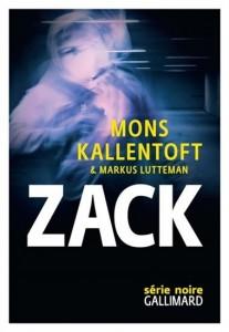 Mons Kallentoft | Markus Lutteman : Zack