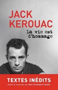 Jack Kerouac : La vie est d'hommage