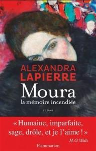 Alexandra Lapierre : Moura la mémoire incendiée
