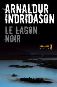 Arnaldur Indridason : Le lagon noir