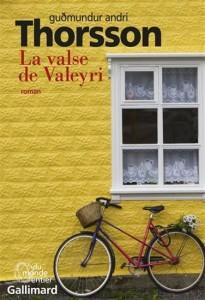 Gudmundur Andri Thorsson : La valse de Valeyri