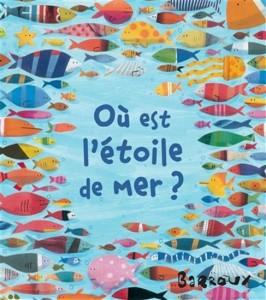 Barroux : Où est l'étoile de mer ?