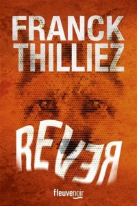 Franck Thilliez : Rever