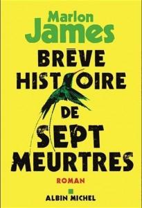 Marlon James : Brève histoire de sept meutres
