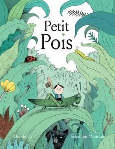 Davide Cali | Sébastien Mourrain : Petit Pois
