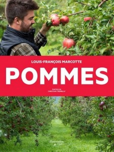 Louis-François Marcotte : Pommes : de la soupe au strudel