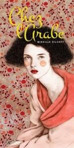 Mireille Silcoff : Chez l'arabe