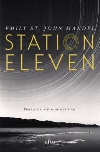 Emily St John Mandel : Station Eleven