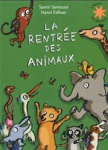Samir Senoussi | Henri Fellner : La Rentrée des animaux