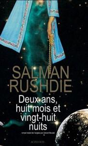 Salman Rushdie : Deux ans, huit mois et vingt-huit nuits