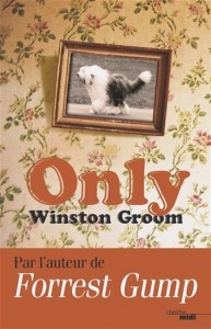 Winston Groom : Only