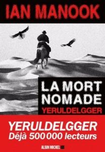 Ian Manook   : La Mort nomade