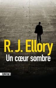 R J Ellory : Un coeur sombre