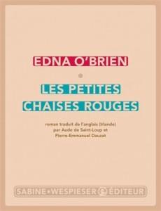 Edna O'brien : Les Petites chaises rouges