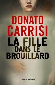 Donato Carrisi : La Fille dans le brouillard