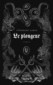 Stéphane Larue : Le plongeur