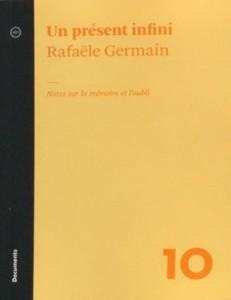 Rafaële Germain : Un présent infini