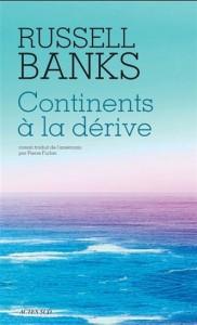 Russell Banks : Continents à la dérive