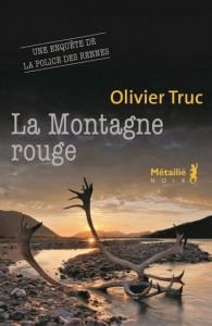 Olivier Truc : La Montagne rouge