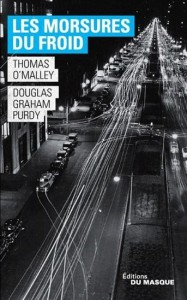 Thomas O'malley | Douglas Graham Purdy : Les Morsures du froid