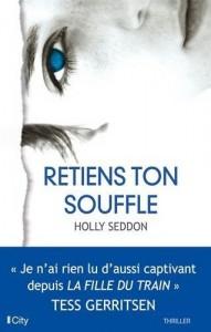 Holly Seddon : Retiens ton souffle