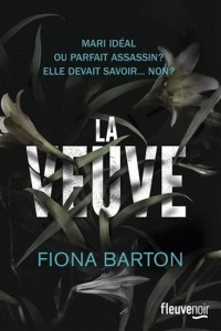 Fiona Barton : La Veuve
