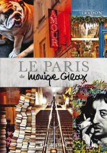 Monique Giroux : Le Paris de Monique Giroux