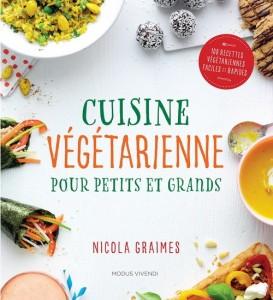 Nicola Graimes : Cuisine végétarienne pour petits et grands