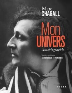 Marc Chagall : Mon univers : autobiographie