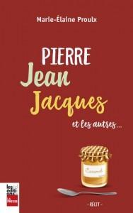 Marie-Élaine Proulx : Pierre, Jean, Jacques et les autres
