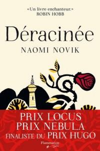 Naomi Novik : Déracinée