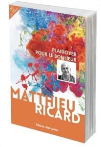 Matthieu Ricard : Plaidoyer pour le bonheur