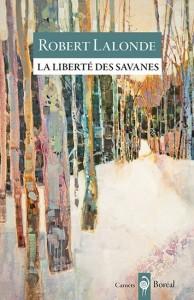 Robert Lalonde : La Liberté des savanes