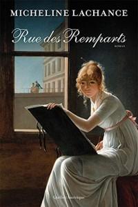 Micheline Lachance : Rue des Remparts