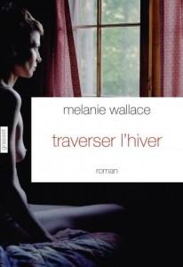 Melanie Wallace : Traverser l'hiver