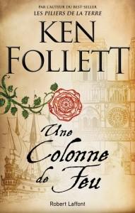 Ken Follett : Une colonne de feu