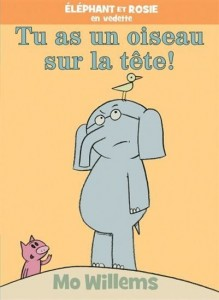 Mo Willems : Tu as un oiseau sur la tête !