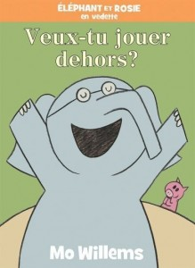 Mo Willems : Veux-tu jouer dehors ?