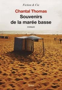 Chantal Thomas : Souvenirs de la marée basse